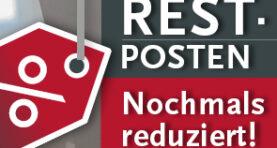 Restposten – neue Produkte und nochmals stark reduzierte Preise!